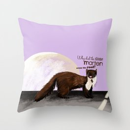 Why did the Stone Marten cross the road? Throw Pillow
