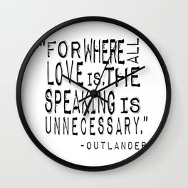 Outlander Quote Wall Clock