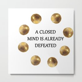 Zenyatta Quote Metal Print