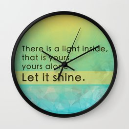 Let it shine - Your light Wall Clock