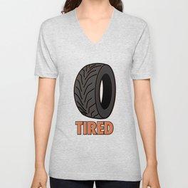 Tired | Petrolheads Gift Unisex V-Neck