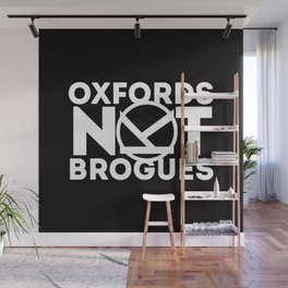 Oxfords Not Brogues Wall Mural