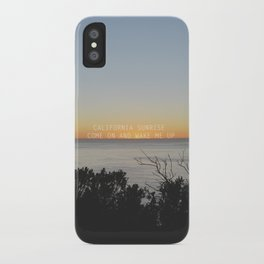 california sunrise come on and wake me up  iPhone Case