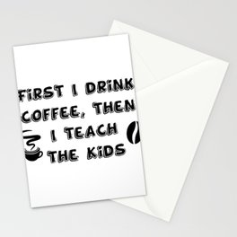 Coffee And Teach Kids Funny Teacher Gift Stationery Cards
