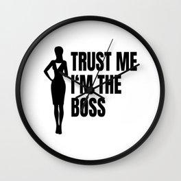 Trust Me I'm The Boss Wall Clock