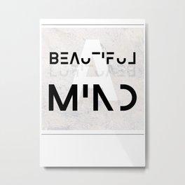 A beautiful mind Metal Print