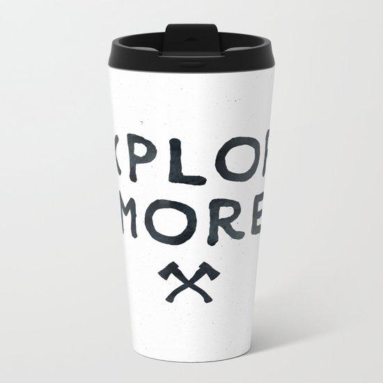 Explore More Quote Black and White Metal Travel Mug