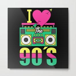 I Love The 90's - 90s Retro Cassette Metal Print