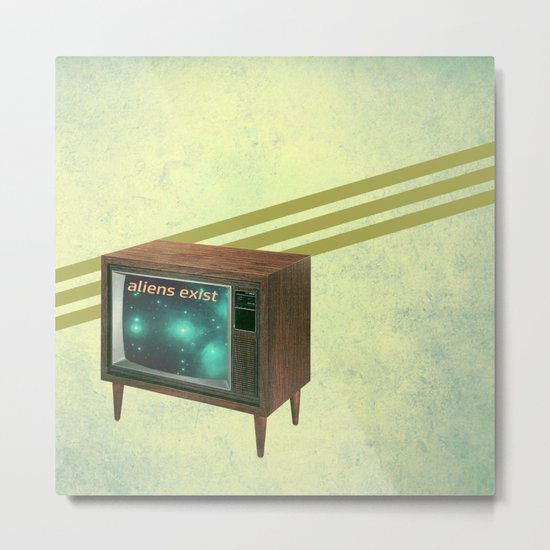 aliens exist - and anything else on tv Metal Print