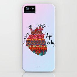 Aquí Estoy iPhone Case
