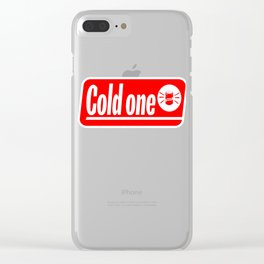 """""""Cold One"""" tee design. Makes a nice and awesome gift to your family and friends too. Go grab yours!  Clear iPhone Case"""