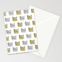 Hard Worker : Gets the job done Stationery Cards