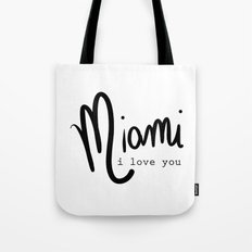 miami i love you Tote Bag