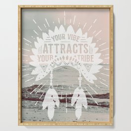 Your Vibe Attracts Your Tribe - Pacific Ocean Serving Tray