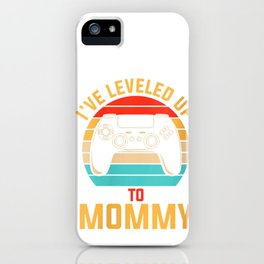 Womens I've Leveled Up To Mommy Funny Retro Gamer V-Neck T-Shirt iPhone Case