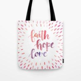 Faith Hope Love. Watercolor lettering. Ombre starburst. Tote Bag