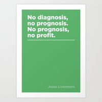 Prognosis –Jesse Livermore Art Print