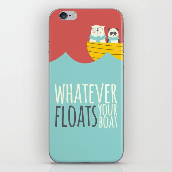 Whatever Floats Your Boat iPhone & iPod Skin