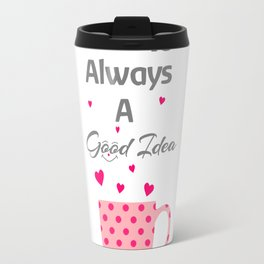 Good Times And Coffee Travel Mug