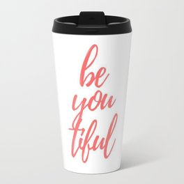 BeYoutiful Travel Mug