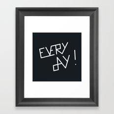 Everyday Framed Art Print