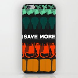 Save More Piece iPhone Skin