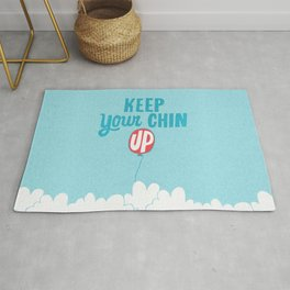 Keep Your Chin Up Rug
