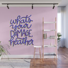 What's Your Damage? Wall Mural