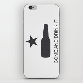 Come And Drink It iPhone Skin