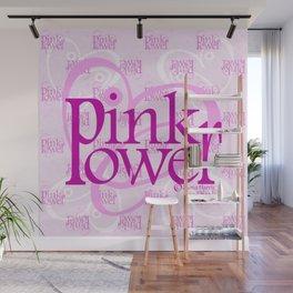 Pink Power  Wall Mural
