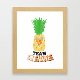 Team Pineapple Pizza Framed Art Print