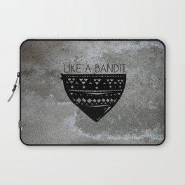 Like a Bandit Laptop Sleeve