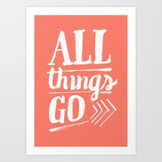 All things go Art Print