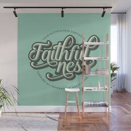 Faithfulness Bible Quote Wall Mural