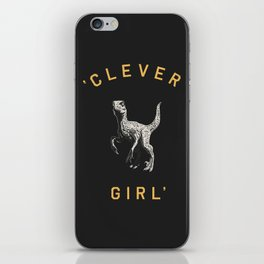 Clever Girl (Dark) iPhone Skin