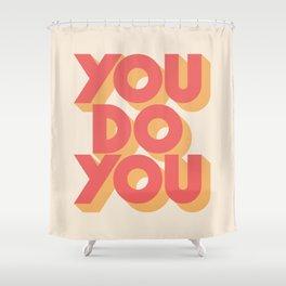 You Do You Block Type Shower Curtain