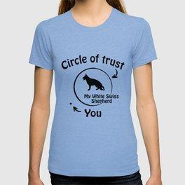 Circle of trust my White Swiss Shepherd T-shirt
