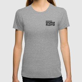 REMEMBER GEORGE FLOYD T-shirt