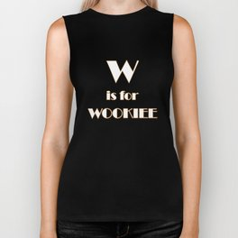 W is for Wookie T-shirt Biker Tank