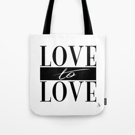 Love to Love Tote Bag