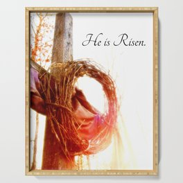 He is Risen Serving Tray