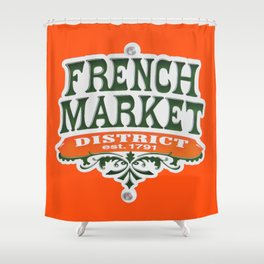 Signs: The French Market Shower Curtain