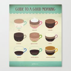 Guide to a Good Morning Canvas Print