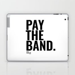 Pay The Band Laptop & iPad Skin