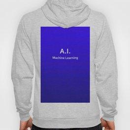 A.I. Machine Learning Hoody