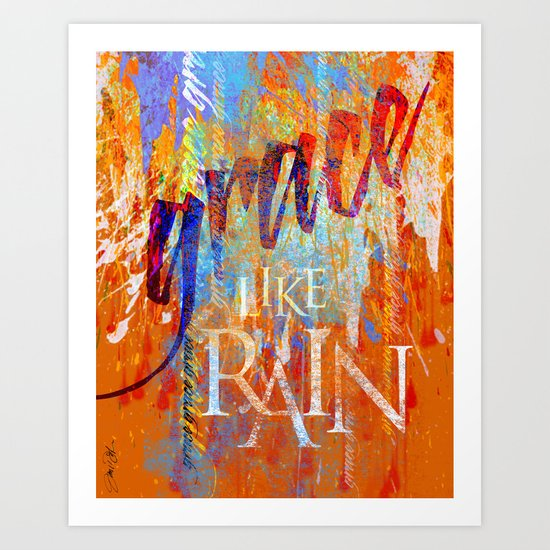 Grace Like Rain Art Print