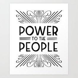 Power to the People Art Deco Lettering Art Print