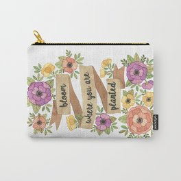 Bloom Where you Are Planted Watercolor Carry-All Pouch