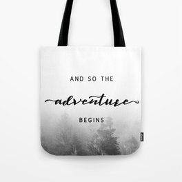 And So The Adventure Begins - New Day Tote Bag