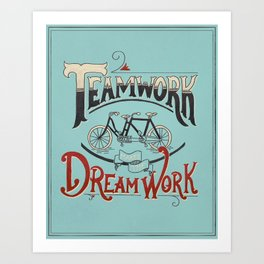 Teamwork Makes the Dream Work -- Blue and Red Art Print